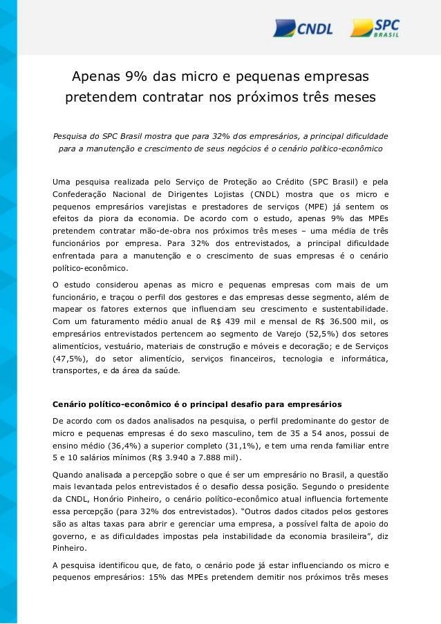 Apenas 9% das micro e pequenas empresas pretendem contratar nos próximos três meses Pesquisa do SPC Brasil mostra que para...