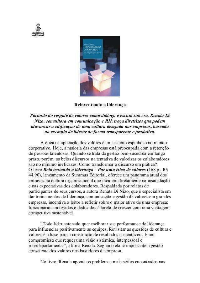 Reinventando a liderançaPartindo do resgate de valores como diálogo e escuta sincera, Renata Di  Nizo, consultora em comun...