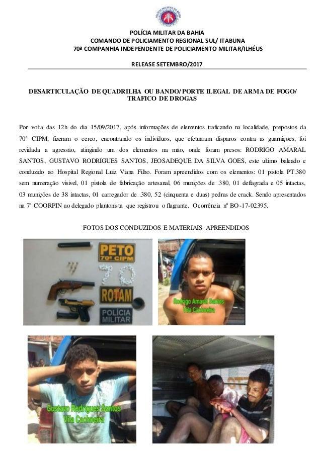 POLÍCIA MILITAR DA BAHIA COMANDO DE POLICIAMENTO REGIONAL SUL/ ITABUNA 70ª COMPANHIA INDEPENDENTE DE POLICIAMENTO MILITAR/...