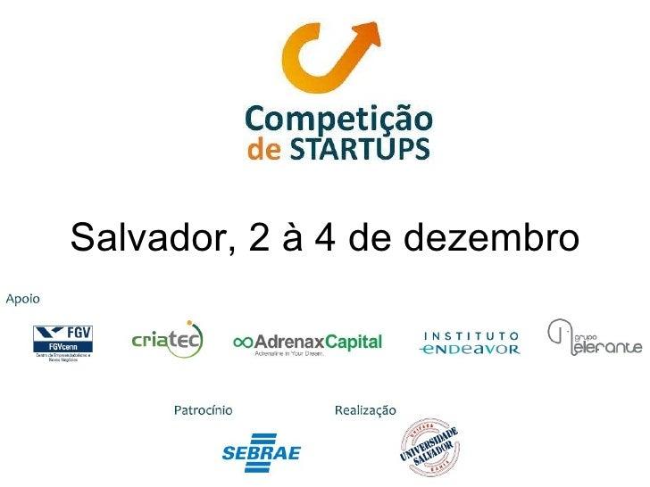 Salvador, 2 à 4 de dezembro