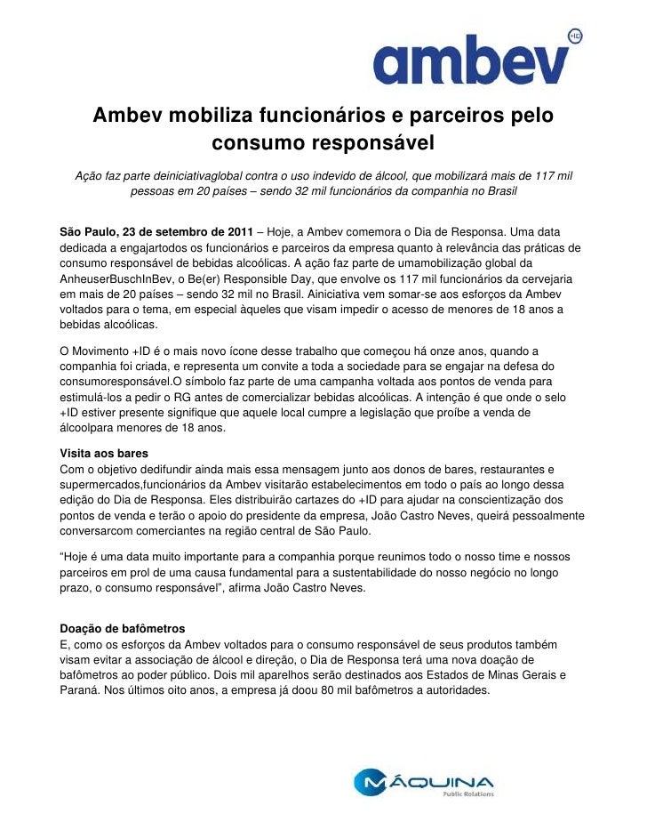Ambev mobiliza funcionários e parceiros pelo consumo responsável<br />Ação faz parte de iniciativa global contra o uso ind...