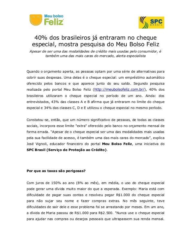 40% dos brasileiros já entraram no cheque especial, mostra pesquisa do Meu Bolso Feliz Apesar de ser uma das modalidades d...