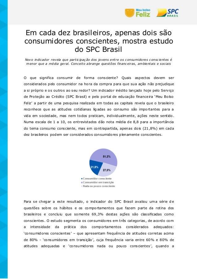 Em cada dez brasileiros, apenas dois são consumidores conscientes, mostra estudo do SPC Brasil Novo indicador revela que p...