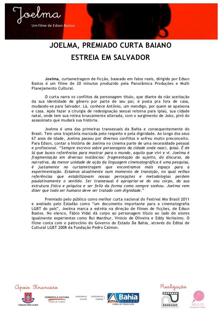 Um filme de Edson Bastos                 JOELMA, PREMIADO CURTA BAIANO                                   ESTREI...