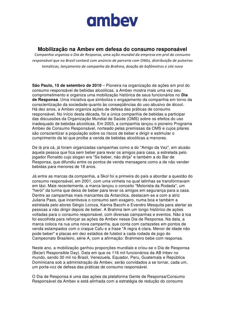 Mobilização na Ambev em defesa do consumo responsável  Companhia organiza o Dia de Responsa, uma ação mundial da empresa e...