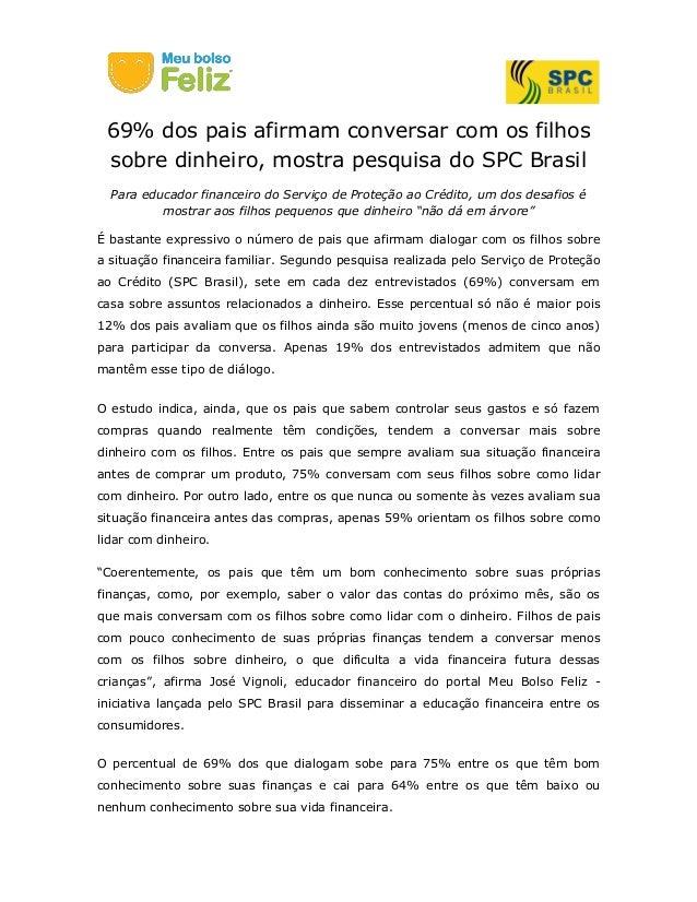 69% dos pais afirmam conversar com os filhos sobre dinheiro, mostra pesquisa do SPC Brasil Para educador financeiro do Ser...