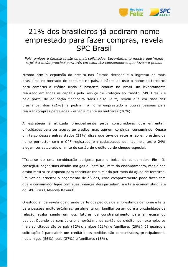 21% dos brasileiros já pediram nome emprestado para fazer compras, revela SPC Brasil Pais, amigos e familiares são os mais...