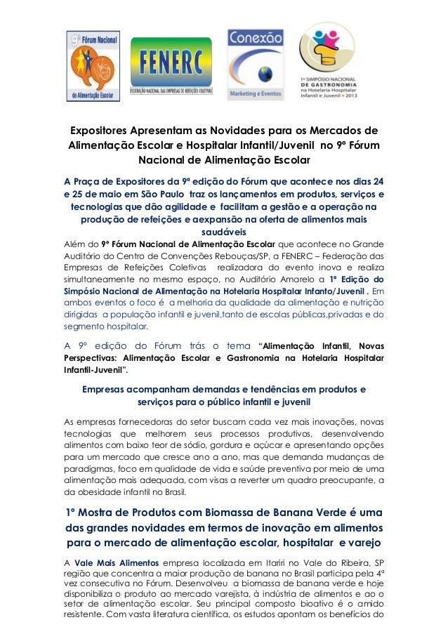 Expositores Apresentam as Novidades para os Mercados deAlimentação Escolar e Hospitalar Infantil/Juvenil no 9º FórumNacion...