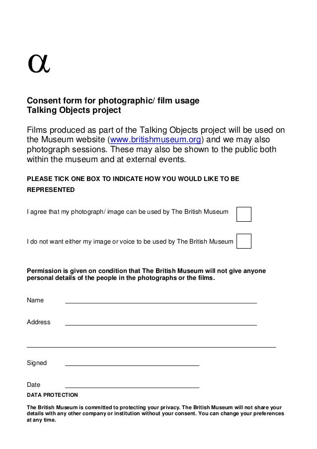  Consent form for photographic/ film usage Talking Objects project Films produced as part of the Talking Objects project...