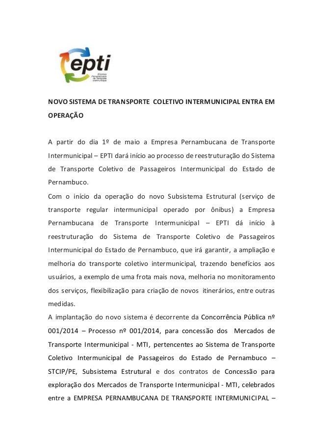 NOVO SISTEMA DE TRANSPORTE COLETIVO INTERMUNICIPAL ENTRA EM OPERAÇÃO A partir do dia 1º de maio a Empresa Pernambucana de ...