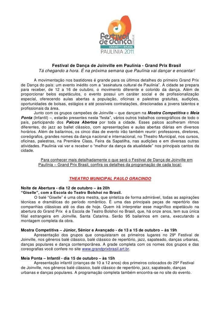 Festival de Dança de Joinville em Paulínia - Grand Prix Brasil         Tá chegando a hora. É na próxima semana que Paulíni...
