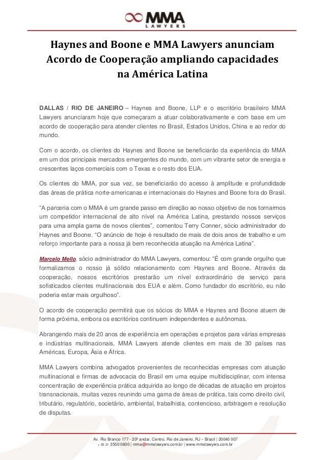 Haynes and Boone e MMA Lawyers anunciam  Acordo de Cooperação ampliando capacidades               na América LatinaDALLAS ...