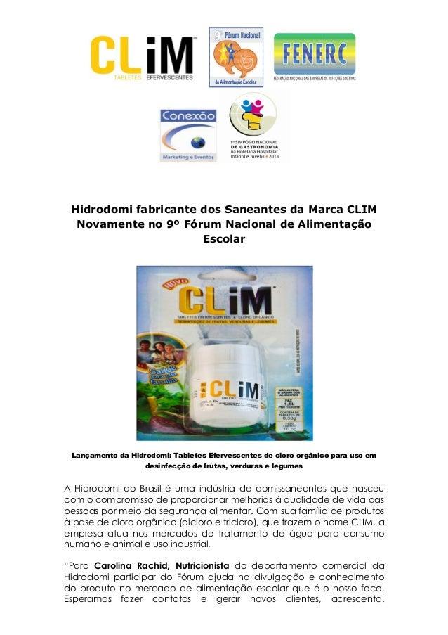 Hidrodomi fabricante dosNovamente no 9º Fórum NacionalLançamento da Hidrodomidesinfecção de frutas, verduras e legumesA Hi...