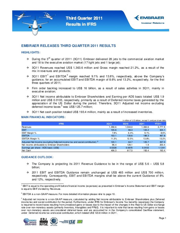 Thir d Quar ter 2011                                            Results in IFRSEMBRAER RELEASES THIRD QUARTER 2011 RESULTS...