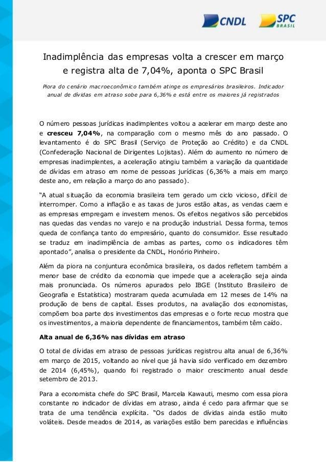 Inadimplência das empresas volta a crescer em março e registra alta de 7,04%, aponta o SPC Brasil Piora do cenário macroec...