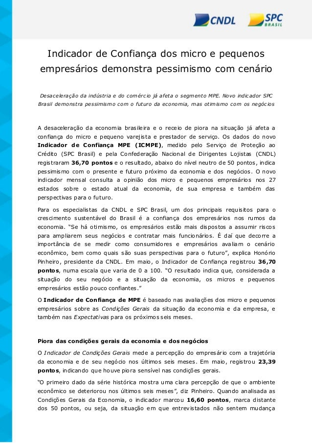 Indicador de Confiança dos micro e pequenos empresários demonstra pessimismo com cenário Desaceleração da indústria e do c...