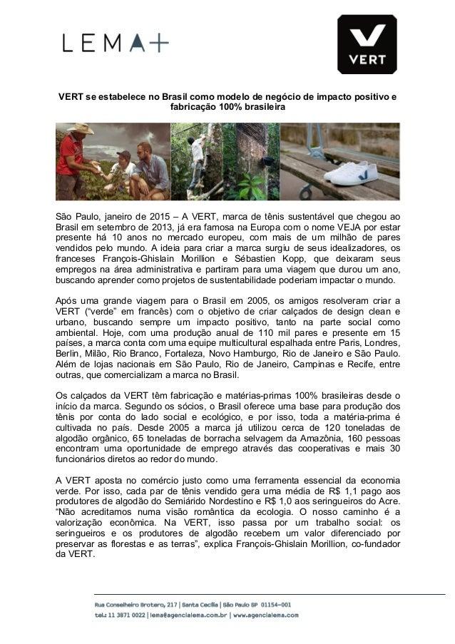 VERT se estabelece no Brasil como modelo de negócio de impacto positivo e fabricação 100% brasileira...