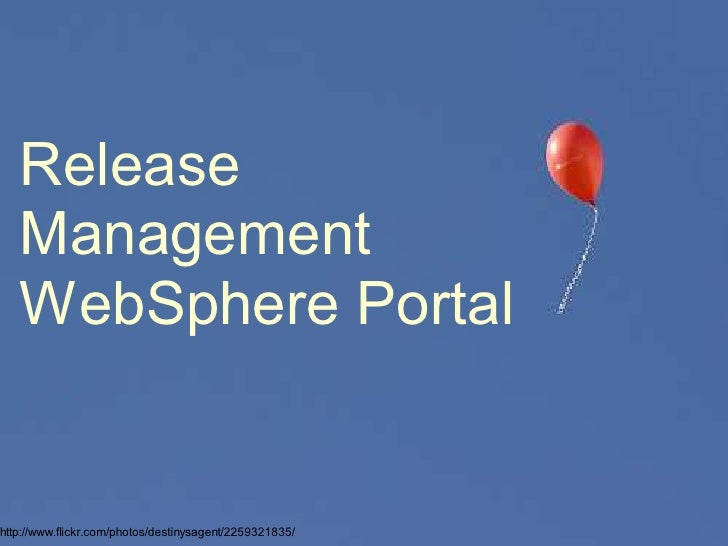 Release Management for WebSphere Portal - a discussion