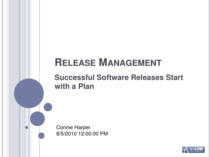 Release management successful software releases start for Software release management plan template