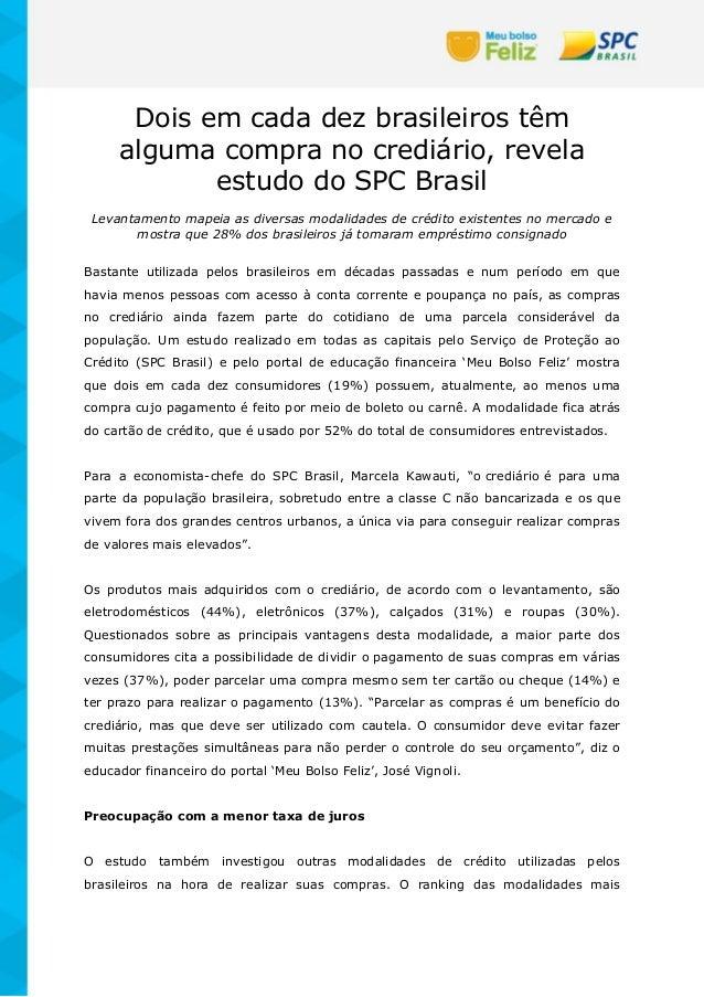 Dois em cada dez brasileiros têm alguma compra no crediário, revela estudo do SPC Brasil Levantamento mapeia as diversas m...