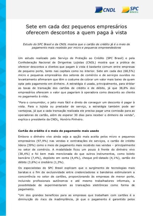 Sete em cada dez pequenos empresários oferecem descontos a quem paga à vista Estudo do SPC Brasil e da CNDL mostra que o c...