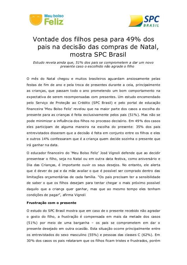 Vontade dos filhos pesa para 49% dos  pais na decisão das compras de Natal,  mostra SPC Brasil  Estudo revela ainda que, 5...