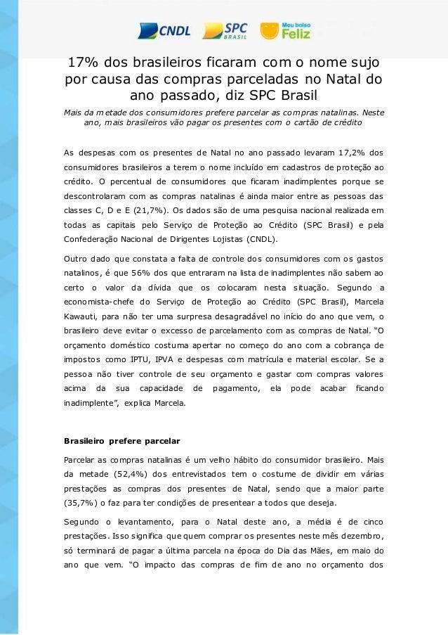 17% dos brasileiros ficaram com o nome sujo por causa das compras parceladas no Natal do ano passado, diz SPC Brasil Mais ...