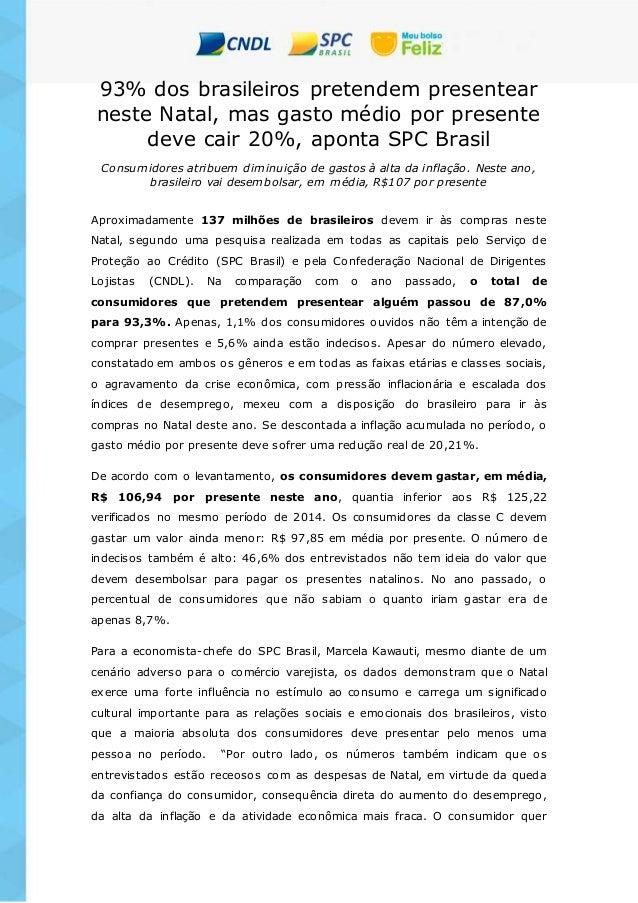 93% dos brasileiros pretendem presentear neste Natal, mas gasto médio por presente deve cair 20%, aponta SPC Brasil Consum...