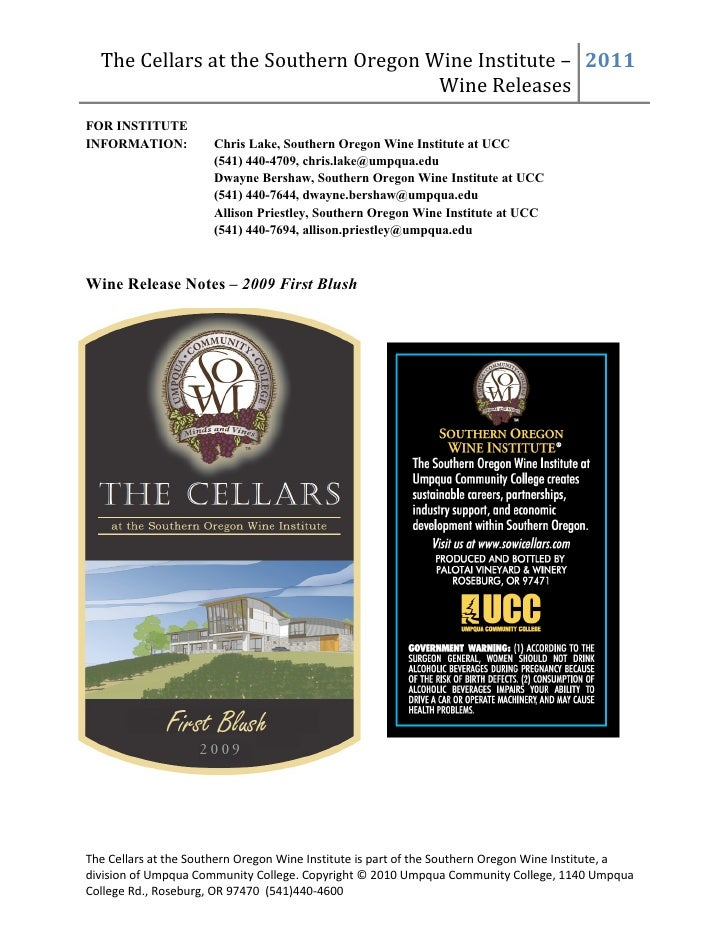 The Cellars at the Southern Oregon Wine Institute – 2011                                      Wine ReleasesFOR INSTITUTEIN...