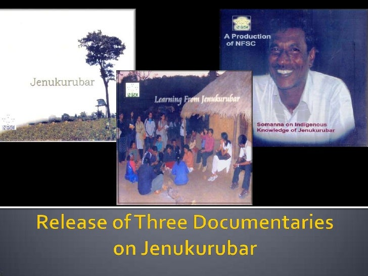 Release of Three Documentaries on Jenukurubar<br />