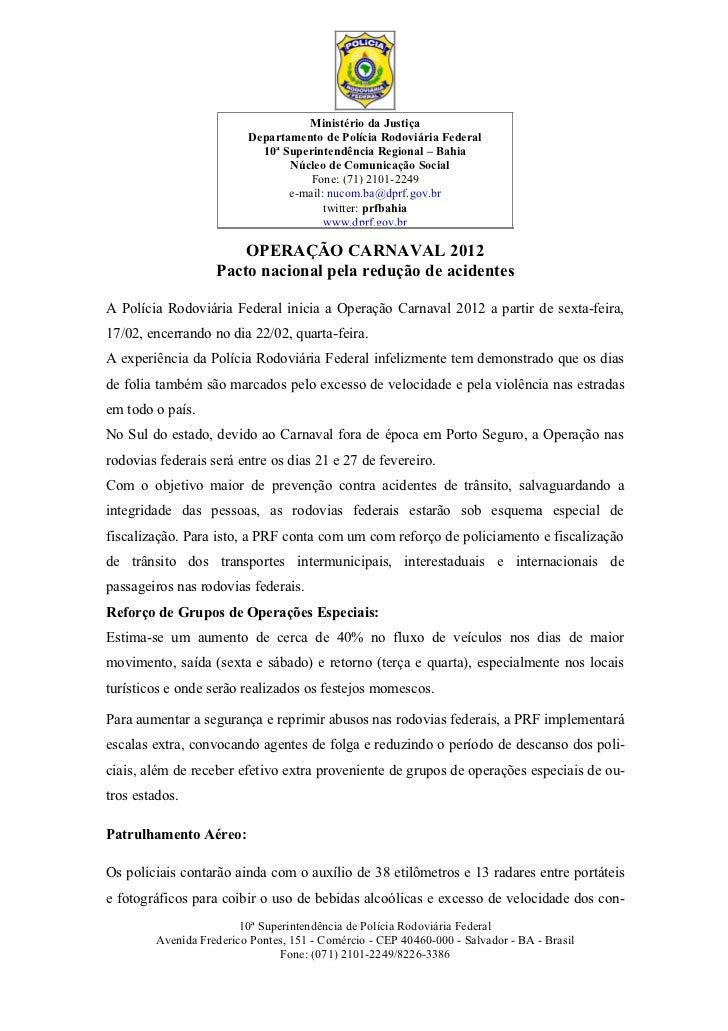 Ministério da Justiça                         Departamento de Polícia Rodoviária Federal                           10ª Sup...