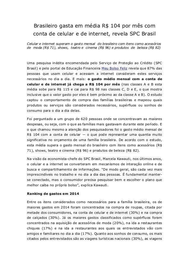 Brasileiro gasta em média R$ 104 por mês com  conta de celular e de internet, revela SPC Brasil  Celular e internet supera...