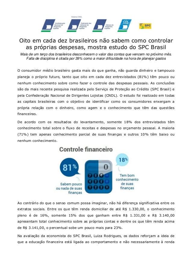 Oito em cada dez brasileiros não sabem como controlar as próprias despesas, mostra estudo do SPC Brasil Mais de um terço d...