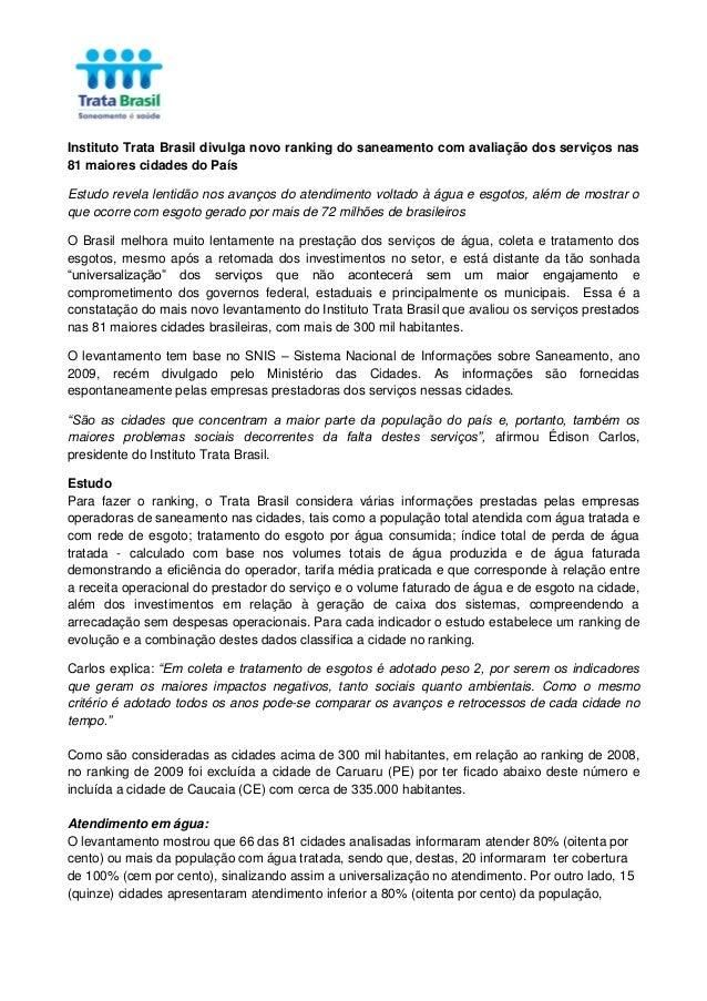 Instituto Trata Brasil divulga novo ranking do saneamento com avaliação dos serviços nas 81 maiores cidades do País Estudo...