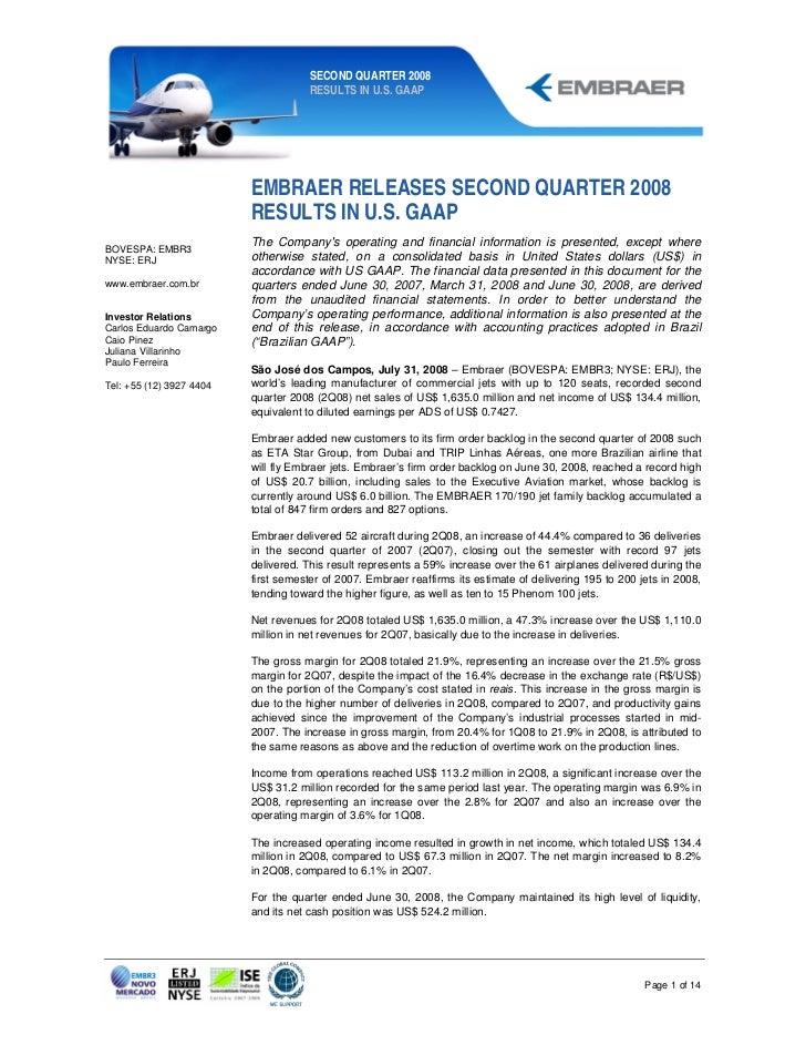 SECOND QUARTER 2008                                      RESULTS IN U.S. GAAP                          EMBRAER RELEASES SE...