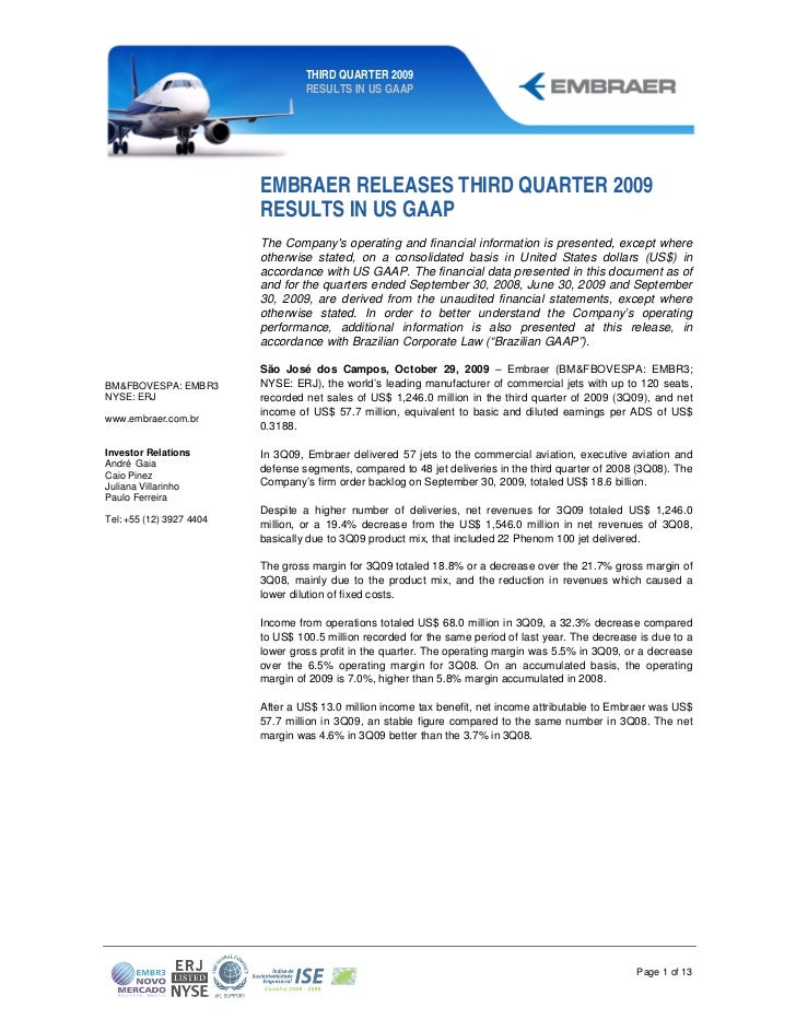 THIRD QUARTER 2009                                   RESULTS IN US GAAP                          EMBRAER RELEASES THIRD QU...
