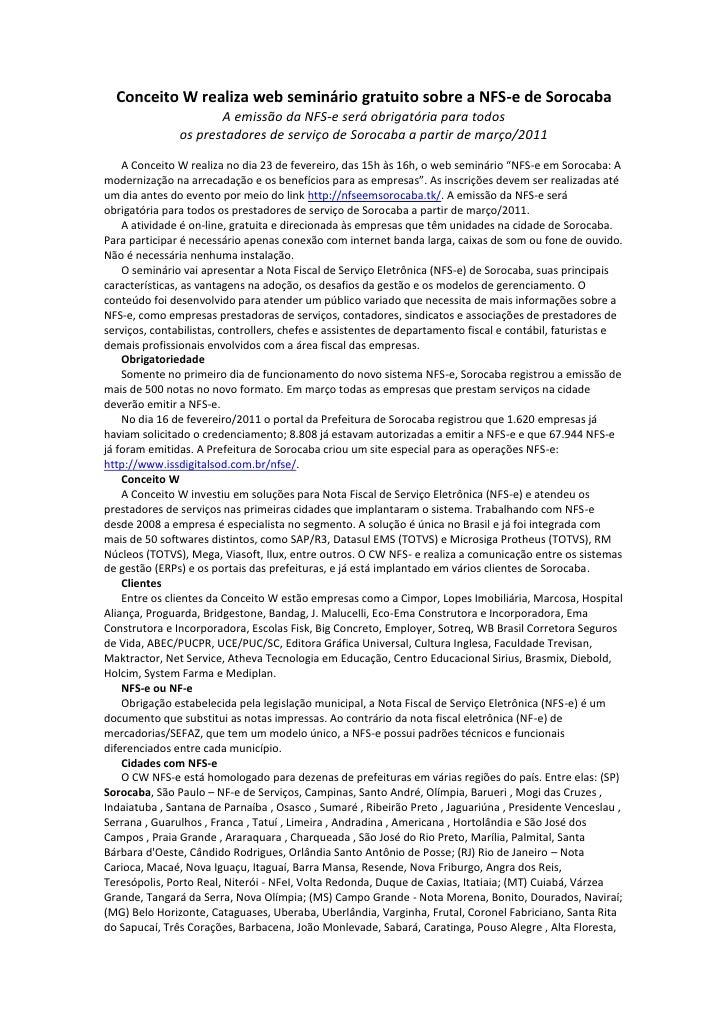 Conceito W realiza web seminário gratuito sobre a NFS-e de Sorocaba                      A emissão da NFS-e será obrigatór...