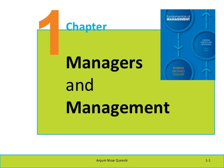 1 Chapter Managers and Management Anjum Nisar Qureshi 1-