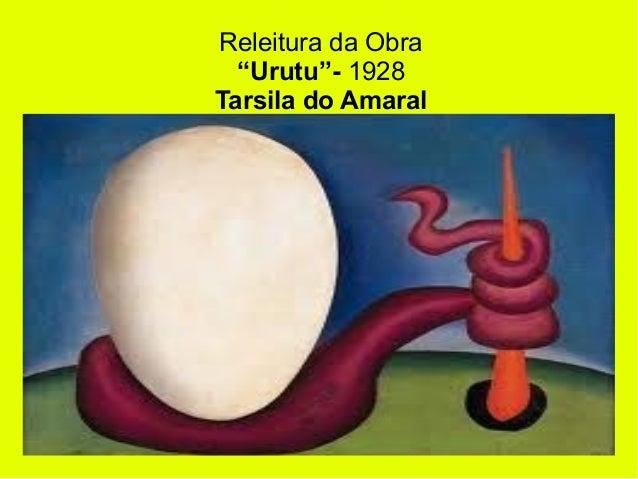 "Releitura da Obra  ""Urutu""- 1928Tarsila do Amaral"