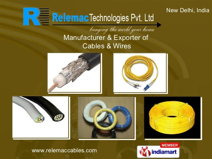 New Delhi, India Manufacturer & Exporter of  Cables & Wires
