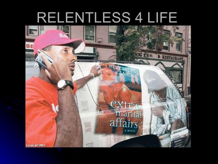 RELENTLESS 4 LIFE