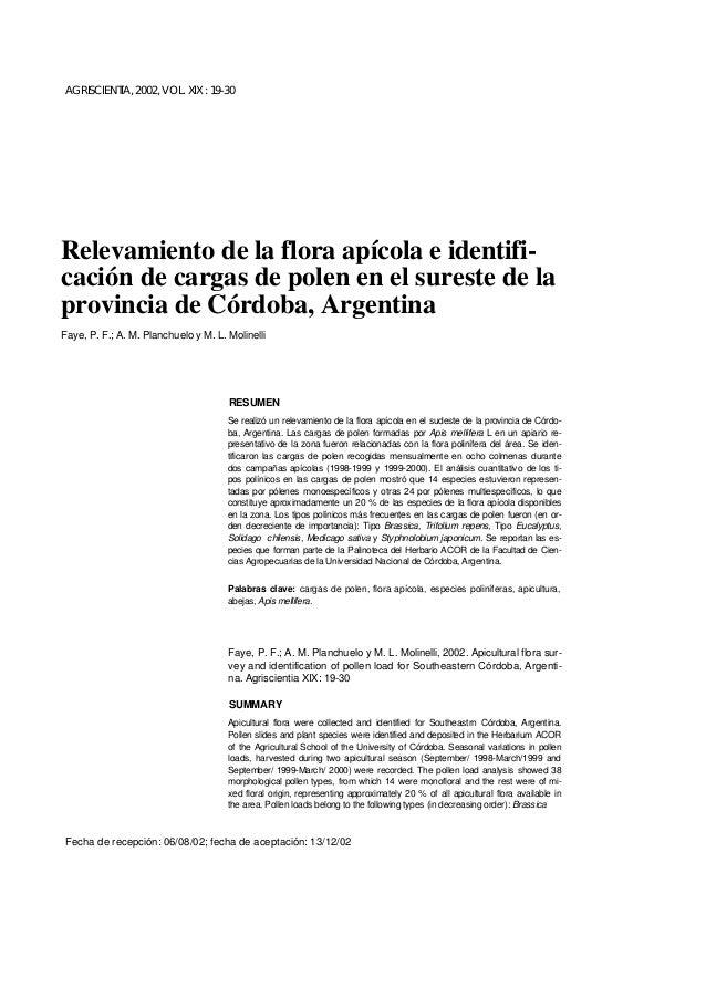 AGRISCIENTIA, 2002, VOL. XIX : 19-30  Relevamiento de la flora apícola e identificación de cargas de polen en el sureste d...
