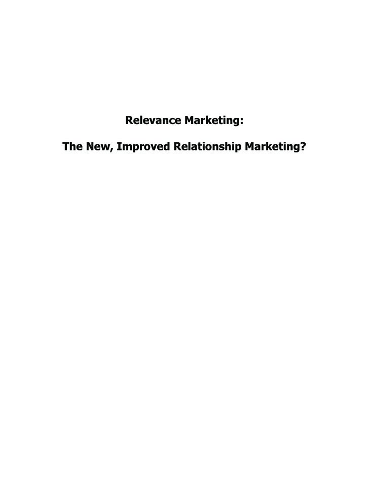 Relevance Marketing:  The New, Improved Relationship Marketing?