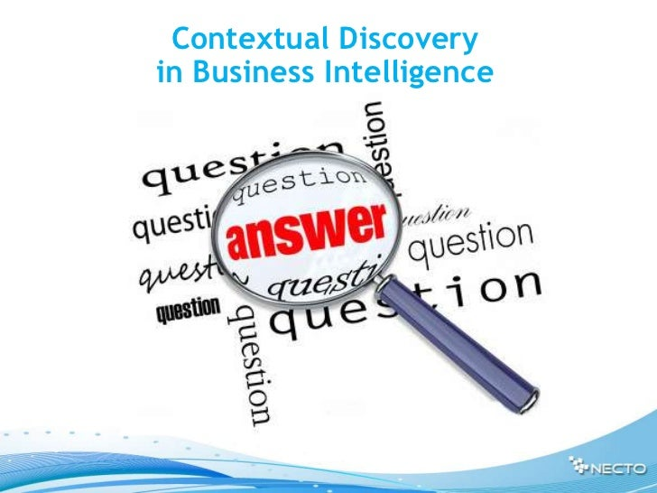 Contextual Discoveryin Business Intelligence