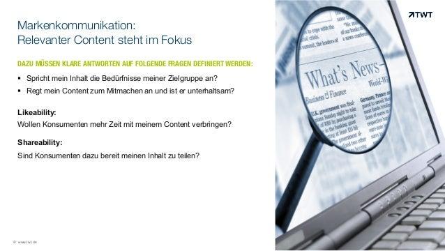 Markenkommunikation: Relevanter Content steht im Fokus DAZU MÜSSEN KLARE ANTWORTEN AUF FOLGENDE FRAGEN DEFINIERT WERDEN:  ...