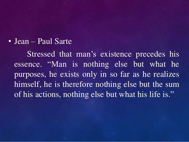 an analysis of the existence of precedes essence Does essence precede existence a look at camus's metaphysical rebellion by scot n essence precedes existence because the idea and purpose of a paper-cutter.