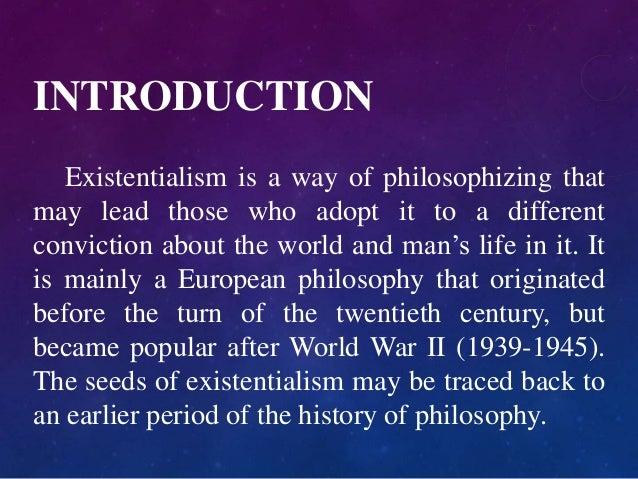 Philosophy of Existentialism Slide 2