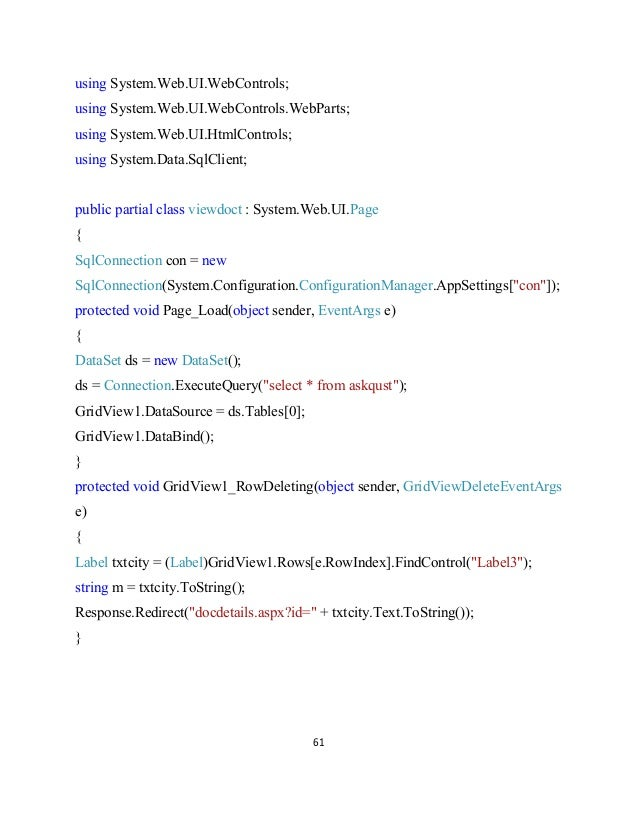 61 using System.Web.UI.WebControls; using System.Web.UI.WebControls.WebParts; using System.Web.UI.HtmlControls; using Syst...