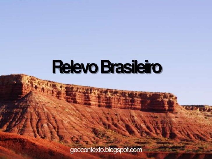 Relevo Brasileiro  geocontexto.blogspot.com