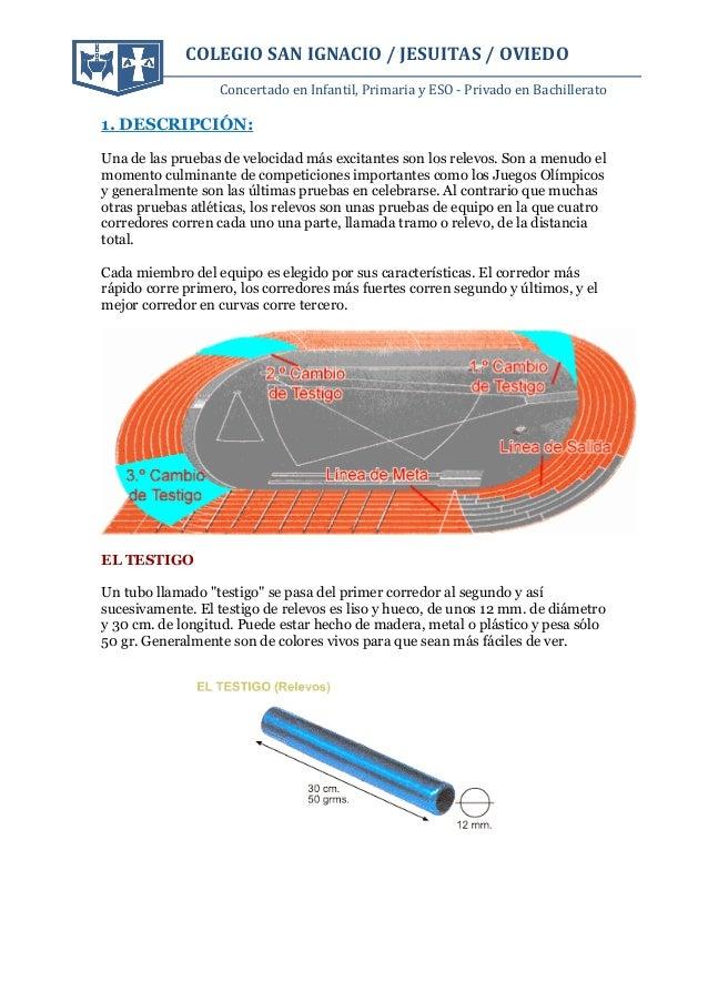 COLEGIO SAN IGNACIO / JESUITAS / OVIEDO Concertado en Infantil, Primaria y ESO - Privado en Bachillerato 1. DESCRIPCIÓN: U...